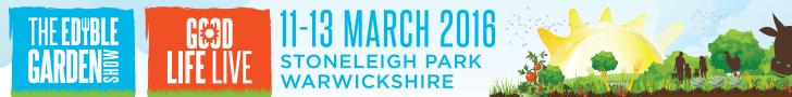 Edible Garden Show 2016: 11th - 13th March, Stoneleigh Park